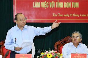 Kon Tum cần chọn một số lĩnh vực quan trọng, phù hợp để ưu tiên phát triển