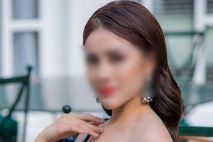 Á hậu vừa bị bắt vì tham gia đường dây bán dâm 'khủng' nhất Việt Nam giá 25.000 USD/lượt là ai?