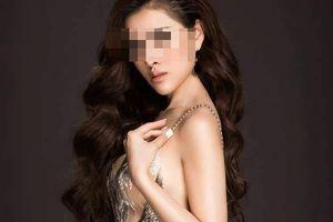 Xử lý thế nào đối với vụ đường dây bán dâm nghìn đô quy tụ Á hậu, diễn viên?