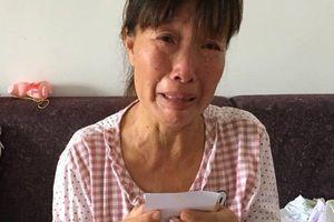 Người mẹ ung thư thà chết nếu con trai không về sau 9 năm cắt đứt liên lạc