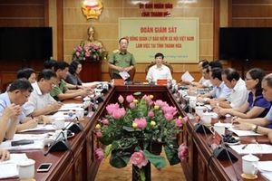 Đoàn giám sát Hội đồng Quản lý BHXH Việt Nam làm việc tại Thanh Hóa
