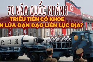 Duyệt binh mừng 70 năm quốc khánh Triều Tiên liệu có tên lửa liên lục địa?