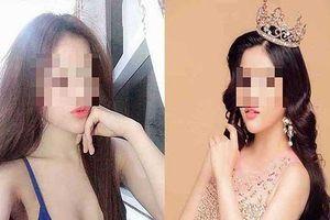 Á hậu, MC, người mẫu bán dâm: Biến tướng tinh vi