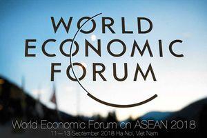 Diễn đàn Kinh tế Thế giới về ASEAN tại Hà Nội: ASEAN 4.0, cơ hội có dành cho tất cả?