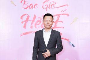 ĐD Nguyễn Thành Vinh: 'Kịch bản Bao giờ hết ế ngộ nghĩnh hệt tính tôi'
