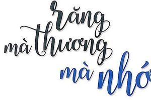 Chất Quảng và Sài Gòn trong tạp bút 'Răng mà thương mà nhớ'