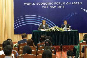 WEF ASEAN 2018: Tầm nhìn mới cho ASEAN về hội nhập