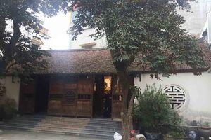Huyện Đông Anh, Hà Nội: Ngôi nhà cổ hơn 100 năm tuổi đang bị xâm hại nghiêm trọng