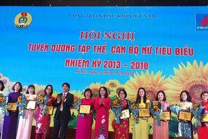 CĐ Dầu khí Việt Nam: Tôn vinh 10 tập thể và 35 cán bộ nữ công tiêu biểu xuất sắc 2013 - 2018