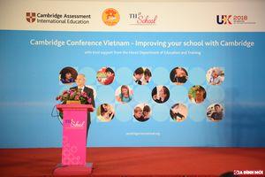 Chương trình Cambridge triển khai ở Việt Nam: Chỉ cần học trong nước cũng có bằng quốc tế