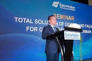 Dấu ấn của Eurowindow tại Myanmar