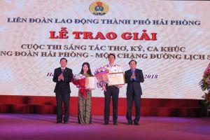 Cuộc thi sáng tác thơ, ký, ca khúc về công đoàn Hải Phòng: Gặt hái được nhiều tác phẩm chất lượng