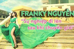 Người chuyển giới thành công: Franky Nguyễn 'kinh doanh lên như diều gặp gió'