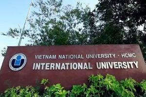 Đại học Quốc tế TP.HCM công bố 6 phương thức tuyển sinh 2018