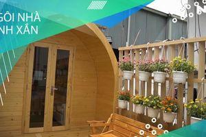 Độc đáo 'nhà gỗ di động' giá 140 triệu nhiều người mơ ước