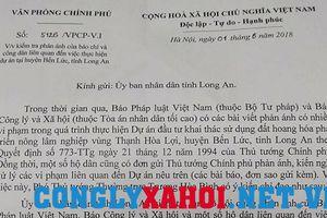 Phó Thủ Tướng Chính phủ yêu cầu UBND tỉnh Long An làm rõ thông tin báo CL&XH phản ánh