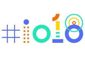 Điều gì đang được mong đợi từ sự kiện Google I/O 2018?