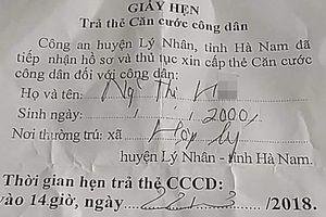 Huyện Lý Nhân: Gian nan đi 'đòi' thẻ Căn cước công dân?