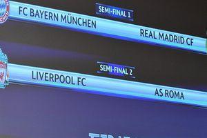 Bayern Munich chạm trán Real Madrid, Roma đối đầu Liverpool