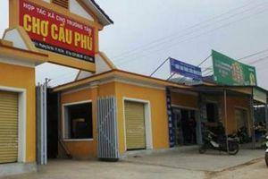 Hà Tĩnh: Xây chợ không phép rộng 2000m2, chính quyền có làm ngơ?