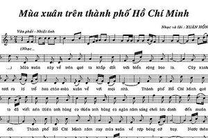 'Xuân chiến khu' đến 'Mùa xuân trên Thành phố Hồ Chí Minh'