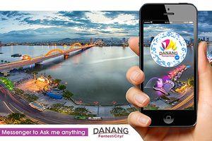 Đà Nẵng: Chính thức ứng dụng Chatbot để tra cứu thông tin du lịch