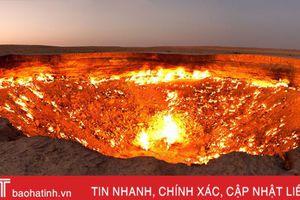 'Cổng địa ngục' bốc cháy ngùn ngụt trên sa mạc suốt nửa thế kỷ