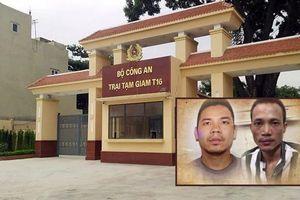 Xét xử vụ án 2 tử tù đặc biệt nguy hiểm đào tẩu khỏi phòng biệt giam