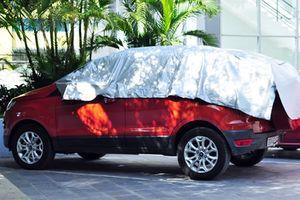 Kinh nghiệm bảo dưỡng ô tô mùa nắng nóng