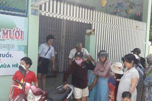 Đà Nẵng: Yêu cầu xử lý cơ sở mầm non bạo hành trẻ em