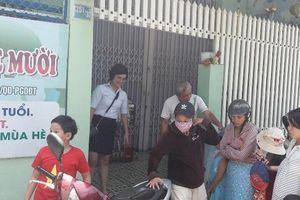 Chủ tịch Đà Nẵng chỉ đạo 'nóng' vụ bạo hành trẻ mầm non