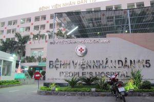 Thực hư việc bác sỹ Bệnh viện Nhân dân 115 Tp. Hồ Chí Minh móc nối với 'cò' mua - bán thận
