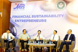 Tài chính bền vững: Cách đảm bảo cho doanh nghiệp trong kinh doanh và thu hút đầu tư