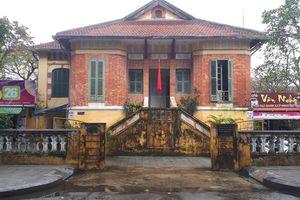 Nhà nghiên cứu lên tiếng về danh sách 27 công trình Pháp tiêu biểu ở Huế