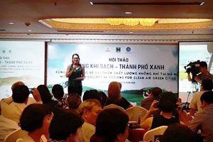 Hội thảo về các giải pháp cải thiện chất lượng không khí
