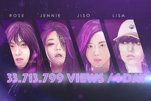 BlackPink với kỉ lục 33,7 triệu views sau 1 ngày: Góp công không nhỏ từ fan Việt!