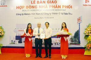 Bàn giao hợp đồng nhà phân phối Honda ô tô Quảng Nam