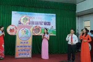 Sôi nổi Hội thi Câu lạc bộ 'Gia đình hạnh phúc' mừng ngày Gia đình Việt Nam