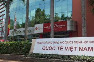 Trường quốc tế Việt Úc cơ sở Ba tháng Hai bỗng đổi tên thành quốc tế…Việt Nam