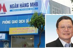 Ngày mai (2/7): Khai tòa dàn lãnh đạo Ngân hàng MHB