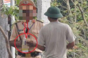 Dân quay video tố CSGT tiêu cực: Kết luận nóng