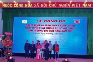 Đại học Nam Cần Thơ nhận giấy Chứng nhận kiểm định chất lượng giáo dục