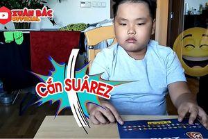 Con trai Xuân Bắc muốn sang Uruguay 'cắn' Suarez để trả thù cho CR7
