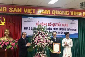 Trao Giấy chứng nhận Kiểm định chất lượng giáo dục cho trường Đại học Điện lực