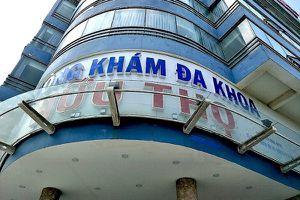 Đà Nẵng: Nhiều bất thường tại Phòng khám Đa khoa Hữu Thọ