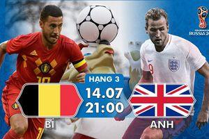 21h00 tối 14/7, Bỉ - Anh tranh hạng Ba World Cup 2018: Cột mốc lịch sử