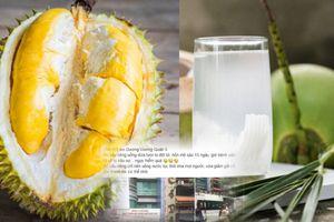 Thực hư người phụ nữ Sài Gòn chết vì ăn sầu riêng rồi uống nước dừa?