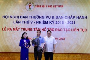 Tổng hội Y học Việt Nam lập Trung tâm Hỗ trợ đào tạo liên tục