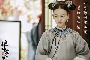 'Diên hi công lược': Vì sao Ngụy Anh Lạc không thể tham dự tuyển tú nữ vào hậu cung Càn Long?