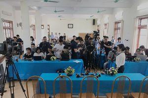 Hôm nay vẫn tiến hành họp báo công bố kết quả chấm thẩm định vụ điểm thi cao bất thường ở Sơn La